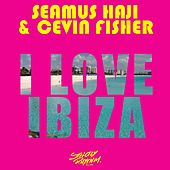 I Love Ibiza von Seamus Haji