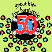 Great Hits Of The Fantastic 50's de Various Artists