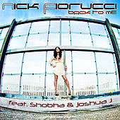 Back To Me (feat. Shobha) by Nick Fiorucci