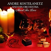 Mood For Love de Andre Kostelanetz And His Orchestra