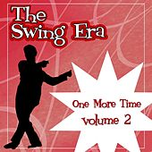 The Swing Era; One More Time Volume 2 de Various Artists