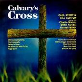 Calvary's Cross by Carl Story