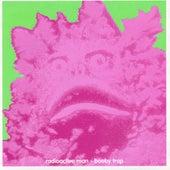 Booby Trap by Radioactive Man