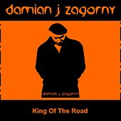 King of the Road von Damian J Zagorny