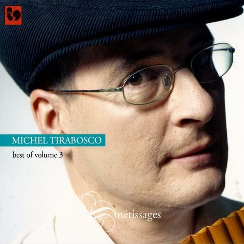Best of volume 3: Métissages by Michel Tirabosco