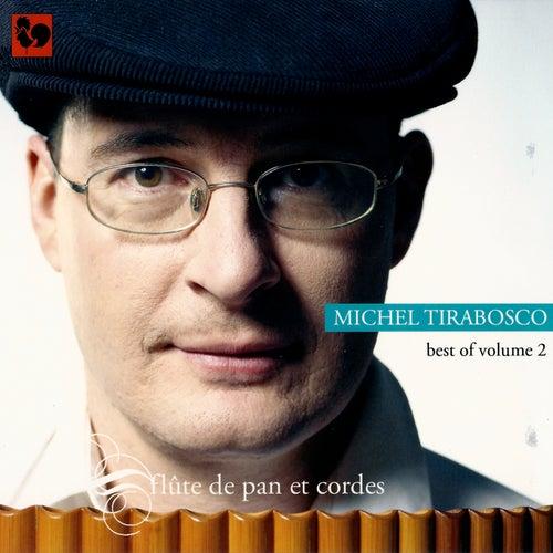 Best of volume 2: Flûte de pan et cordes by Michel Tirabosco