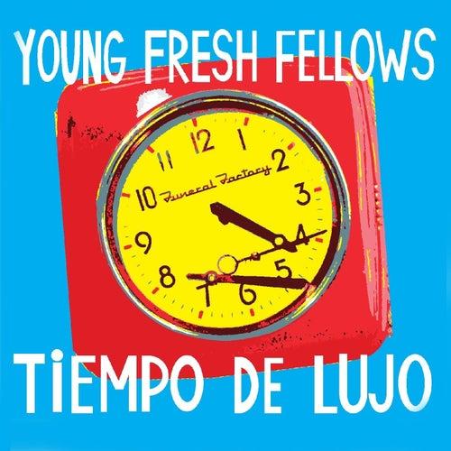 Tiempo De Lujo by Young Fresh Fellows