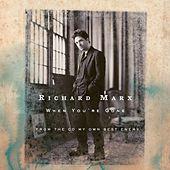 When You're Gone von Richard Marx