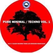 Pure Minimal / Techno Volumen 1 de Various Artists