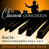 Classical Concertos -  Bach: Piano Concertos #1, 4 and 5 by Various Artists