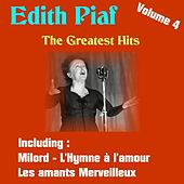The Greatest Hits, Volume 4 by Edith Piaf