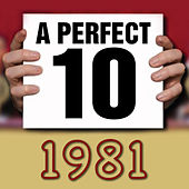 A Perfect Ten - 1981 di Various Artists