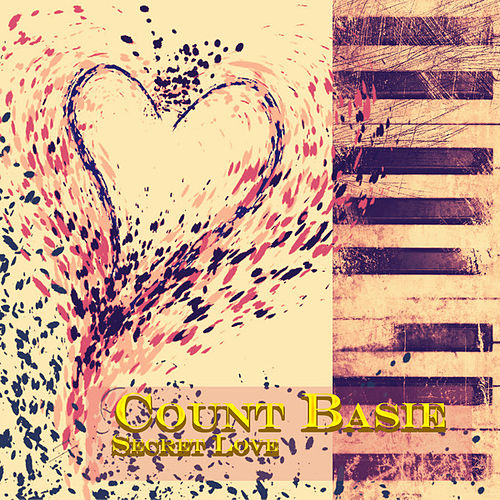 Secret Love (Remastered) by Count Basie