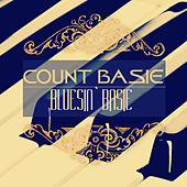 Bluesin` Basie (Remastered) by Count Basie