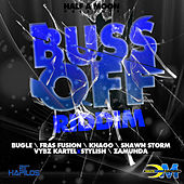 Buss Off Riddim by Various Artists