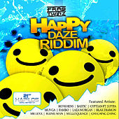 Happy Daze Riddim by Various Artists