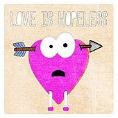 Love Is Hopeless de Various Artists