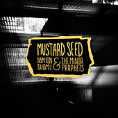 Mustard Seed by Damion Suomi