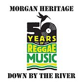 Down By The River von Morgan Heritage
