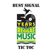 Tic Toc by Busy Signal