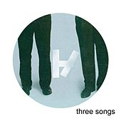Three Songs by twenty one pilots