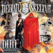 D.I.R.T. (Da Incredible Rap Team) by Heltah Skeltah