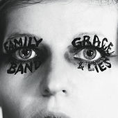 Grace and Lies by The Family Band