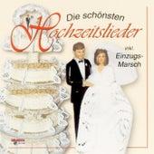 Die schönsten Hochzeitslieder von Various Artists