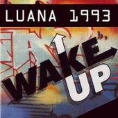 Luana - Wake Up 1993 by Luana