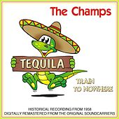 Tequila / Train To Nowhere by The Champs