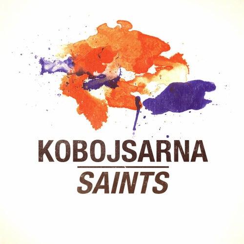 Saints by Kobojsarna