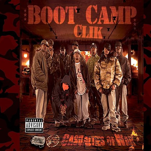 Casualties of War by Boot Camp Clik
