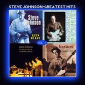 Steve Johnson - Greatest Hits Vol. 1 by Steve Johnson