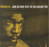 Traneing In by John Coltrane