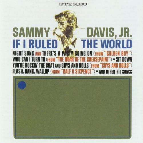 If I Ruled The World by Sammy Davis, Jr.