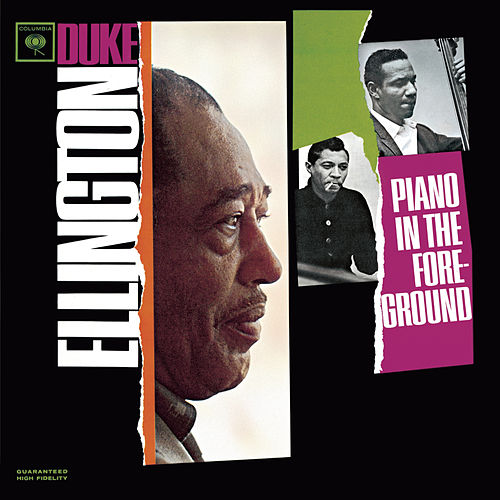 Piano In The Foreground by Duke Ellington