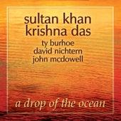 A Drop of the Ocean by Ustad Sultan Khan