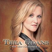 The Way I Remember It by Teea Goans
