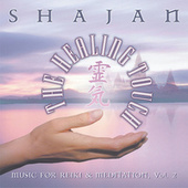 Healing Touch: Music For Reiki & Meditation,... von Shajan