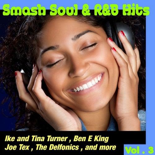 Smash Soul & R&B Hits, Vol 3 by Various Artists