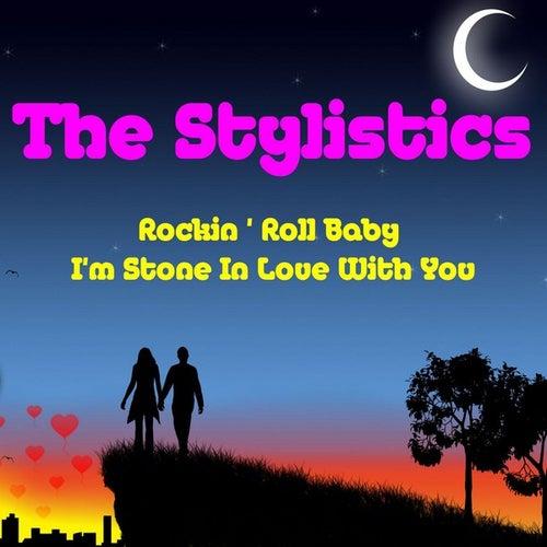 Rockin' Roll Baby by The Stylistics