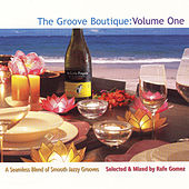 Groove Boutique: Volume One by Various Artists