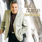 Adoremos de Marco Aurélio