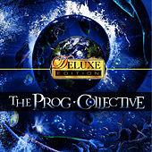 The Prog Collective - Deluxe Edition by The Prog Collective