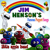 The Favorite Songs from Muppets, Fraggle Rock, Sesame Street & Other Puppets by Little Apple Band