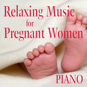 Relaxing Music for Pregnant Women: Deep Within (Piano) by Piano Brothers