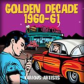 Golden Decade 1960-61 de Various Artists