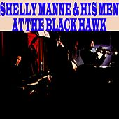 At The Black Hawk by Shelly Manne