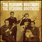 The Osborne Brothers by The Osborne Brothers