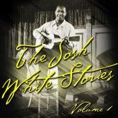 The Josh White Stories Vol. 1 by Josh White